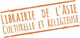 Librairie - Livres Asie, Culture et Religions